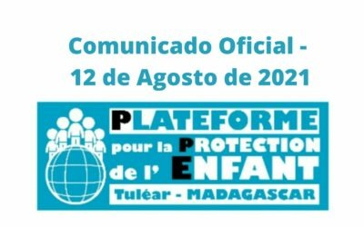 Comunicado – Plataforma de Protección de la Infancia de Tulear del 12 de agosto de 2021